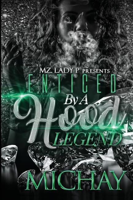 Enticed by A Hood Legend by Michay