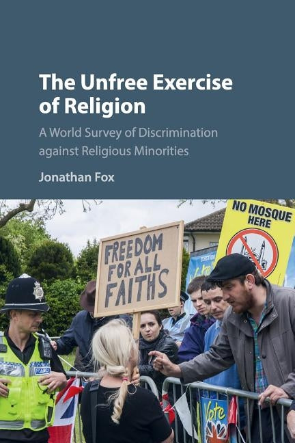 The Unfree Exercise of Religion by Fox, Jonathan