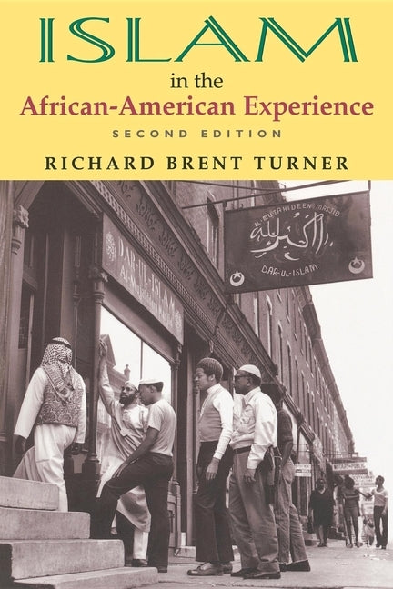 Islam in the African-American Experience, Second Edition by Turner, Richard Brent