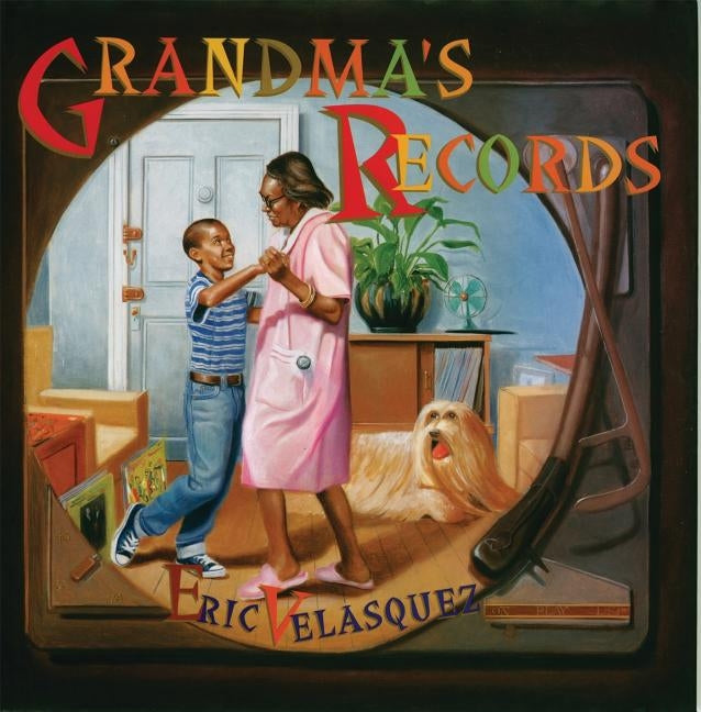 Grandma's Records by Velasquez, Eric