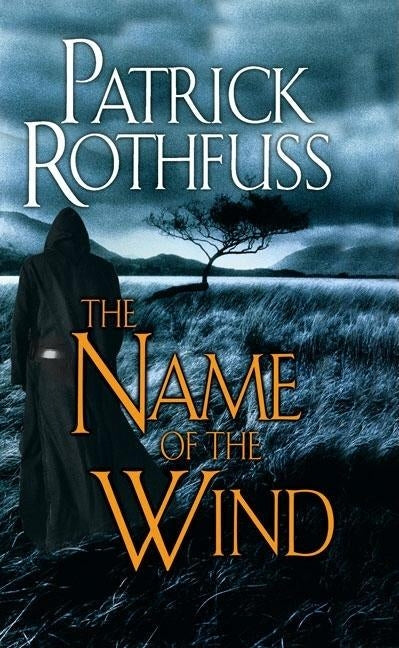 The Name of the Wind by Rothfuss, Patrick