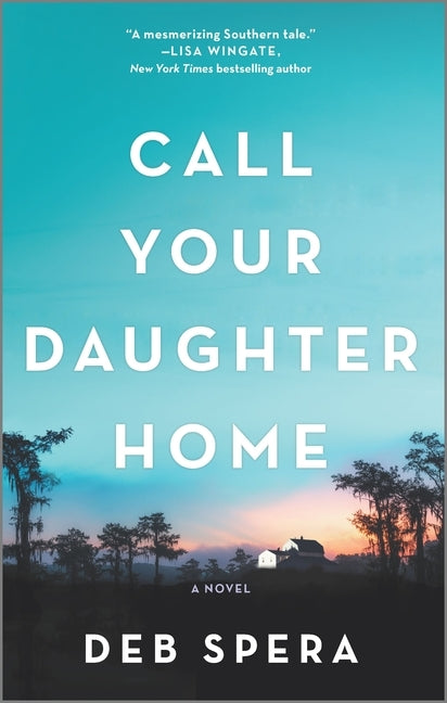 Call Your Daughter Home by Spera, Deb