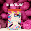 Polar Bear Shawl (kit) by Lauren Slagle - PREORDER
