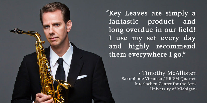 Saxophone Master Timothy McAllister Endorses Key Leaves