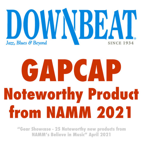 DownBeat April 2021 issue featuring GapCap as #5 in their Gear Showcase list of 25 Noteworthy New Products from NAMM's Believe In Musicxophonist Magazine