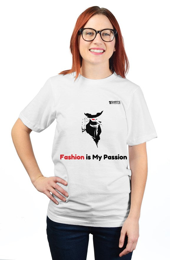 Fashion is My Passion - Unisex Tee