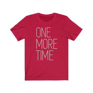 Short Sleeve Premium Tee - One More Time