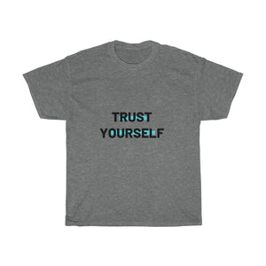 Unisex Heavy Cotton Tee - Trust Yourself