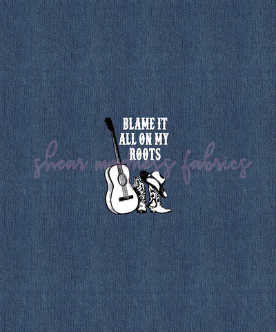 Blame It All On My Roots Panel         (2 Color Options)