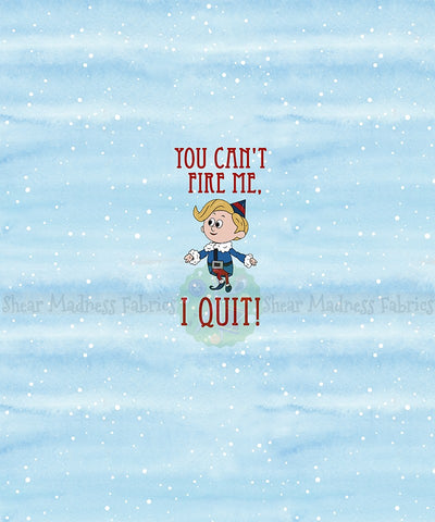 You Can't Fire Me, I Quit! -  Panel