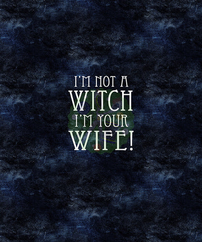 I'm Not A Witch I'm Your Wife   * Panel