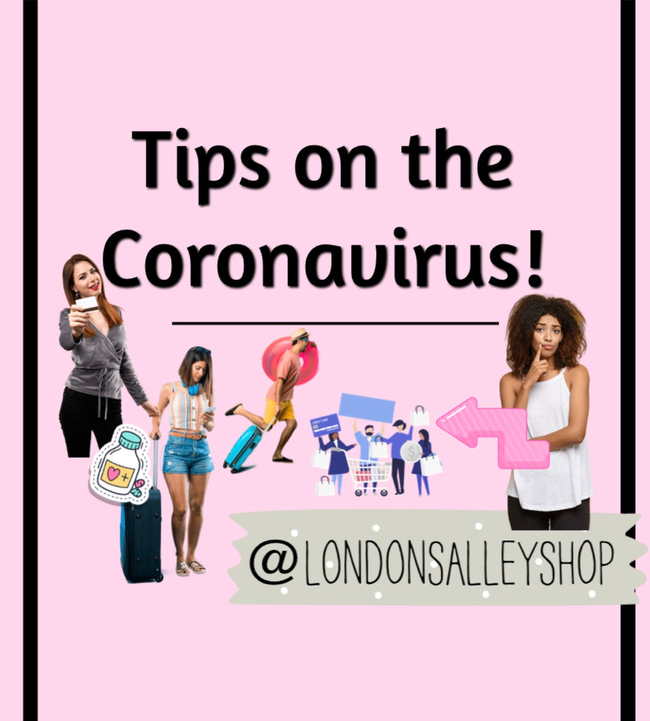 Tips on the Coronavirus