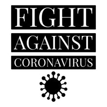 Load image into Gallery viewer, Fight Against Coronavirus T-Shirt - TeeSmayle