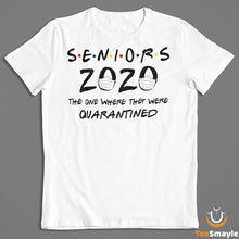 Load image into Gallery viewer, Seniors 2020 Quarantined T-Shirt - TeeSmayle