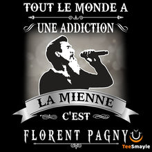 Load image into Gallery viewer, Tee Shirt Florent Pagny | Mon addiction - TeeSmayle