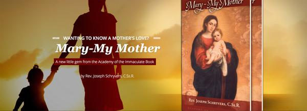 New Book: Mary, My Mother