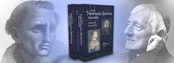 New Book: The Newman-Scotus Reader: Contexts and Commonalities