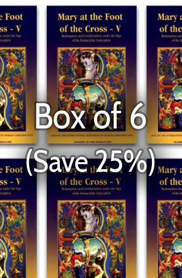Mary at the Foot of the Cross 5: Immaculate Conception and Coredemption 25% bulk discount