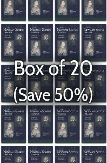 The Newman-Scotus Reader: Contexts and Commonalities 50% bulk discount