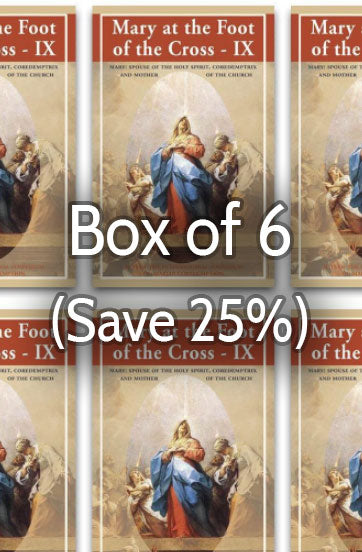 Mary at the Foot of the Cross 9: Mother of the Church 25% bulk discount