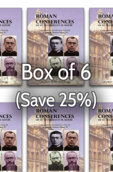 Roman Conferences of St. Maximilian M. Kolbe 25% bulk discount