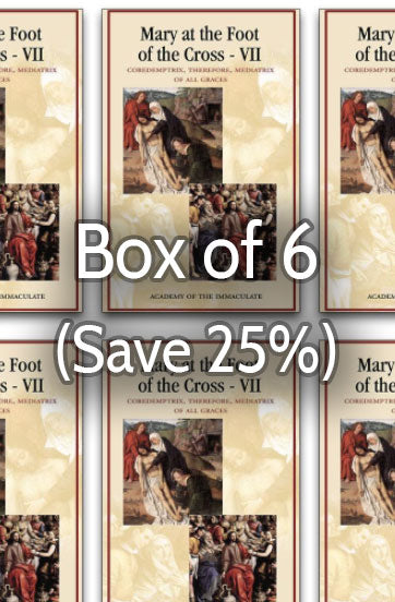 Mary at the Foot of the Cross 7: Mediatrix of All Graces 25% bulk discount