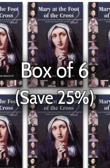 Mary at the Foot of the Cross 2: Marian Coredemption 25% bulk discount