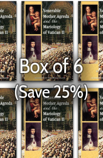 Venerable Mother Agreda and the Mariology of Vatican II 25% bulk discount