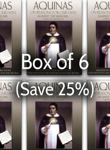 Aquinas on Reasons for Our Faith 25% bulk discount