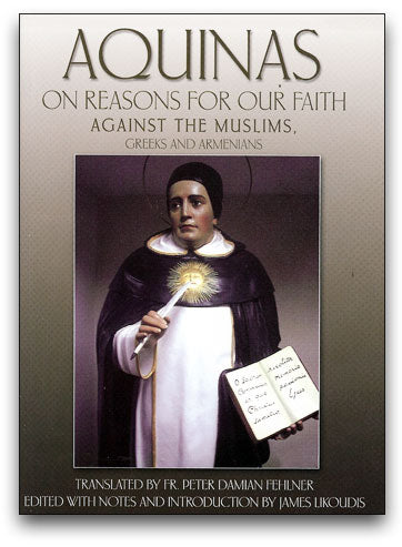 Aquinas on Reasons for Our Faith
