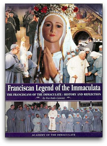 Franciscan Legend of the Immaculate