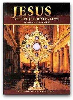 Jesus, Our Eucharistic Love
