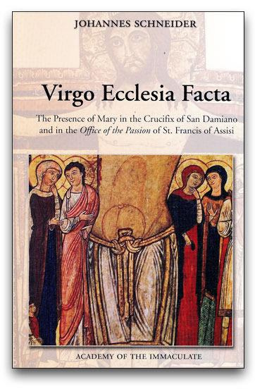 Virgo Ecclesia Facta - The Virgin Made Church