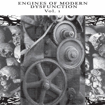 Various Artists - Engines Of Modern Dysfunction Vol. 1 7""