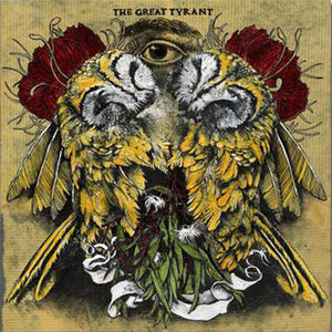 The Great Tyrant - The Great Tyrant 7""