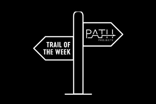 We are looking for contributors for Trail of the Week