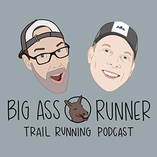 Big ass runner podcast