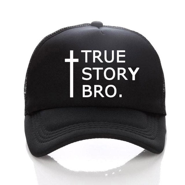 cd090ac7f7f1c Christian Gifts and Apparel - True Story Bro Baseball Cap - 2 Styles