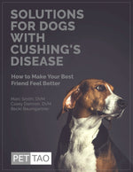Solutions for Dogs With Cushing's Disease - Instant Ebook Download
