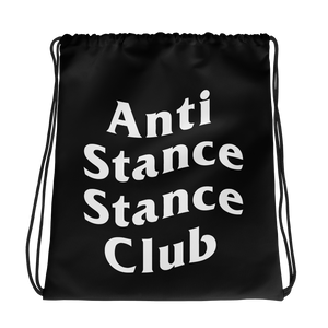 Anti Stance Drawstring Bag