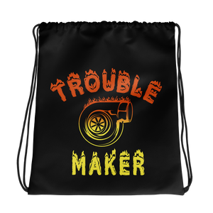 Trouble Maker Drawstring Bag
