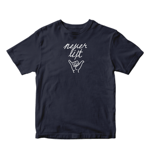 Never Lift T-Shirt