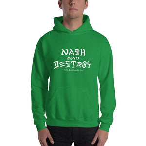 Nash and Destroy Hooded Sweatshirt - White Print (4 color options) - Irish Green / SM - Apparel