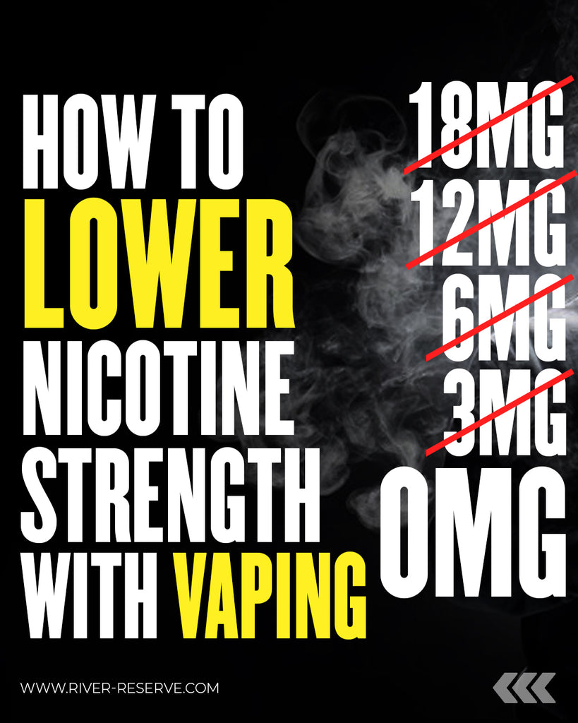 Looking To Lower Your Nicotine Strength?