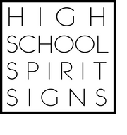 High School Spirit Signs
