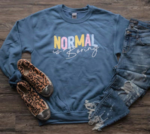 What's Normal? Sweatshirt