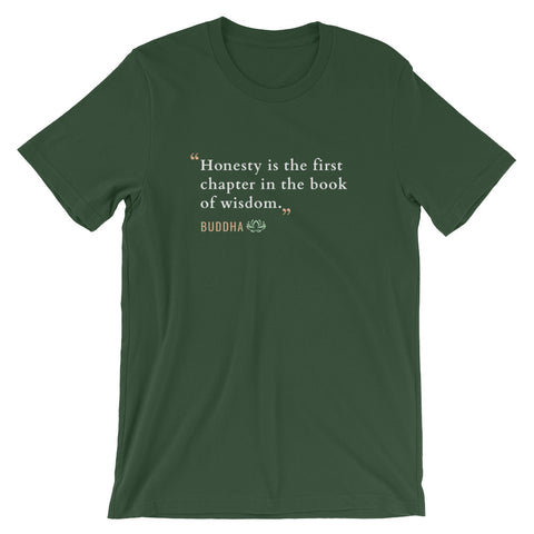 Honesty Is The First Chapter In The Book Of Wisdom Buddhist T-Shirt