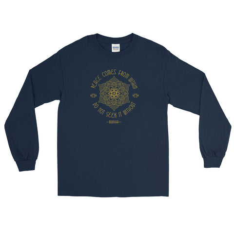 Peace Comes From Within Buddhist Long Sleeve T-Shirt