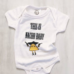 this is nacho baby funny newborn onesie cinco de mayo