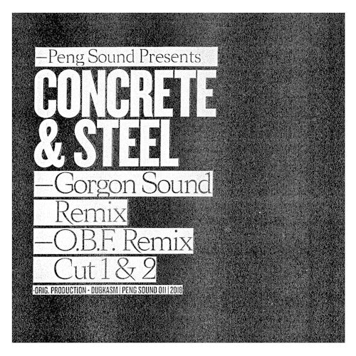 Dubkasm - Concrete & Steel (Gorgon Sound & OBF Remixes)